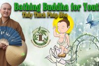 Bathing The Buddha for youths  – Truclam Monastery ( May 26,2018 )